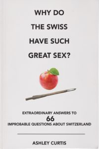 Why do Swiss have great sex